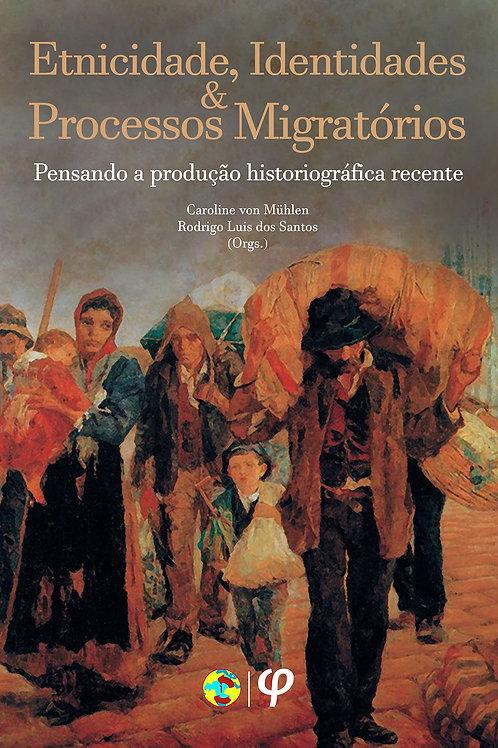 Etnicidade, identidades e processos migratórios