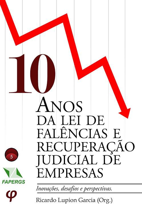 10 anos da lei de falências e recuperação judicial de empresas