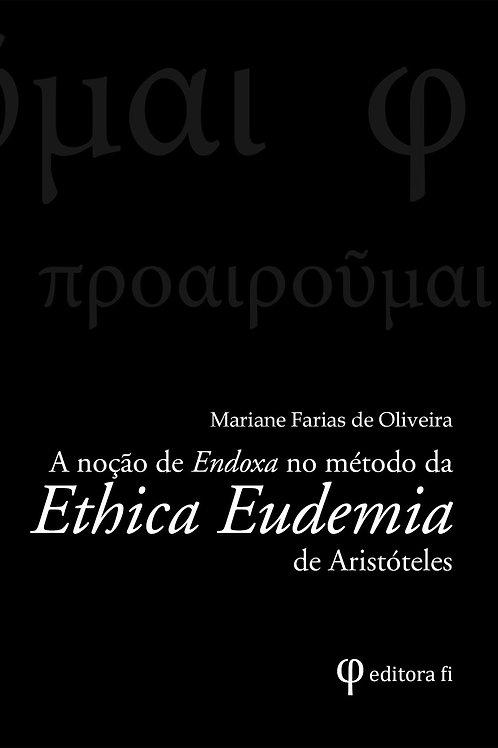 A noção de Endoxa no método da Ethica Eudemia de A