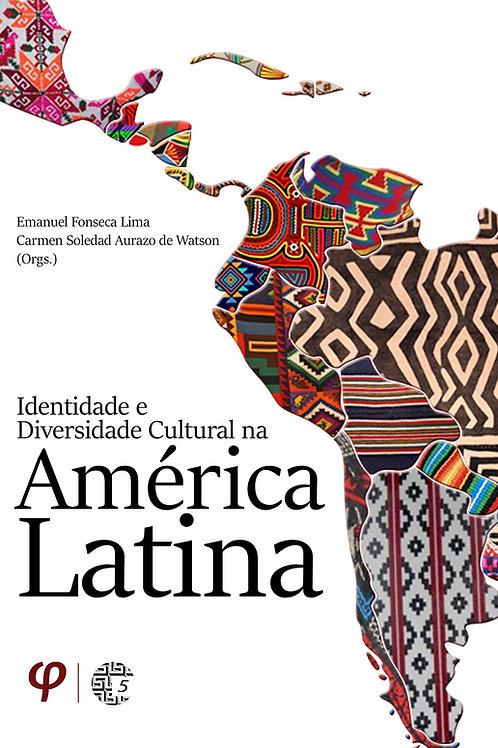 Identidade e diversidade cultural na América Latina