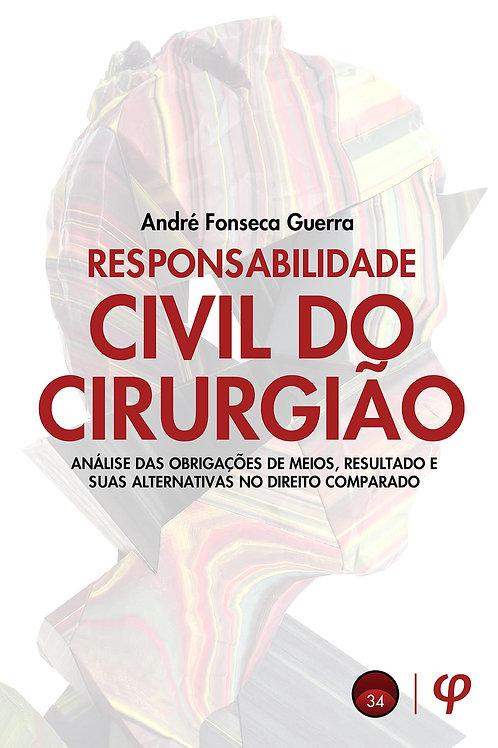 Responsabilidade civil do cirurgião - André Fonseca Guerra
