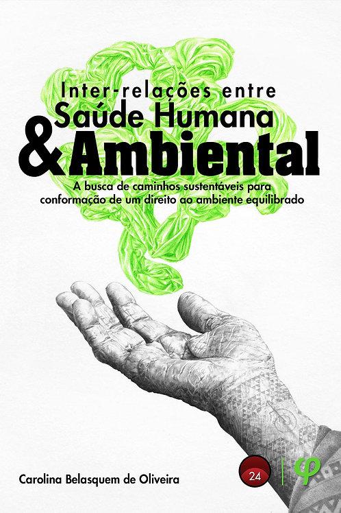 Inter-relações entre saúde humana e ambiental - Carolina B. de Oliveira Gomes
