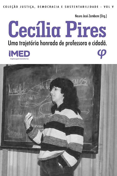 Cecília Pires: uma trajetória honrada de professora e cidadã