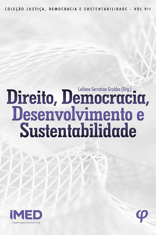 Direito, democracia, desenvolvimento e sustentabilidade
