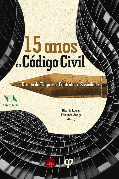 15 anos do Código Civil: Direito de Empresa, Contratos e Sociedades