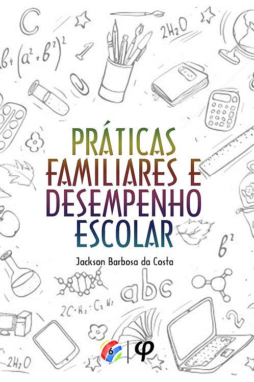 Práticas familiares e desempenho escolar - Jackson Barbosa da Costa
