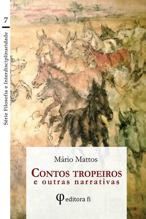Contos tropeiros e outras narrativas- Mário Mattos
