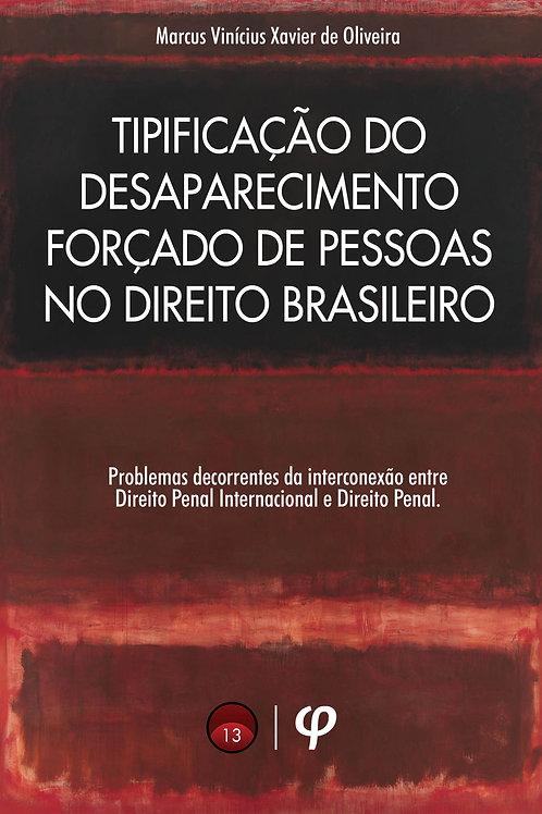 Tipificação do desaparecimento forçado de pessoas no direito brasileiro