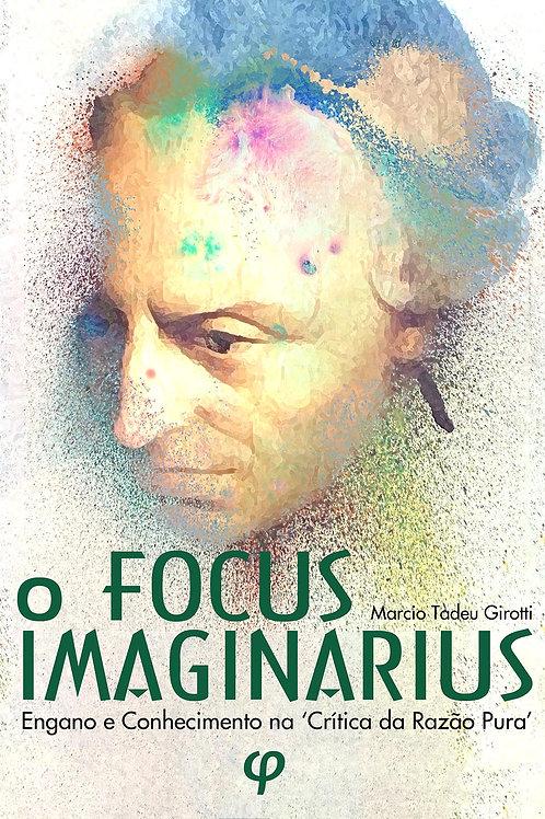 O focus imaginarius - Marcio Tadeu Girotti