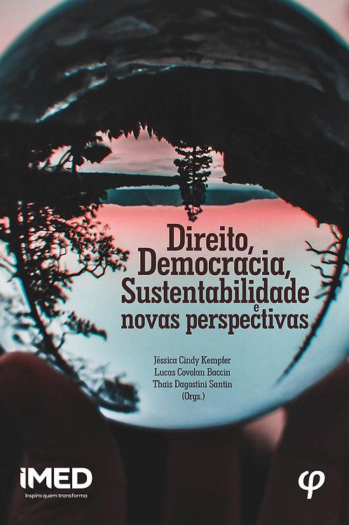 Direito, Democracia, Sustentabilidade e novas perspectivas