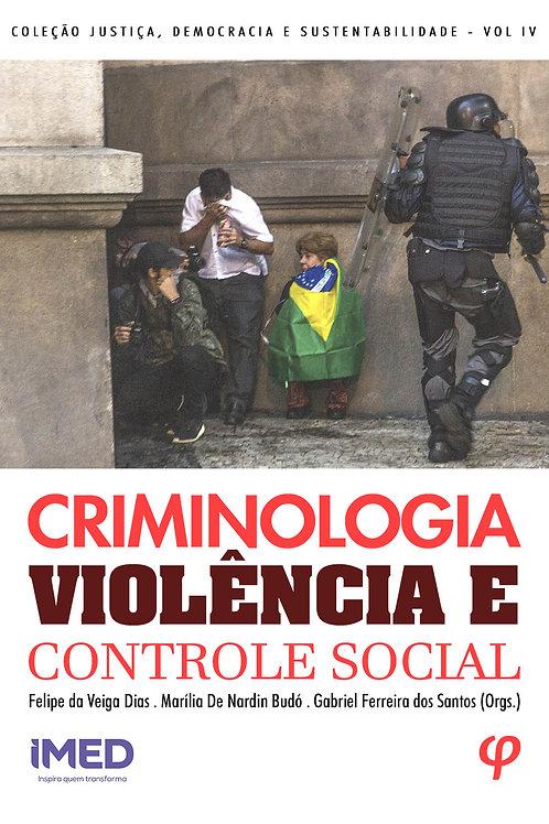 Criminologia, violência e controle social