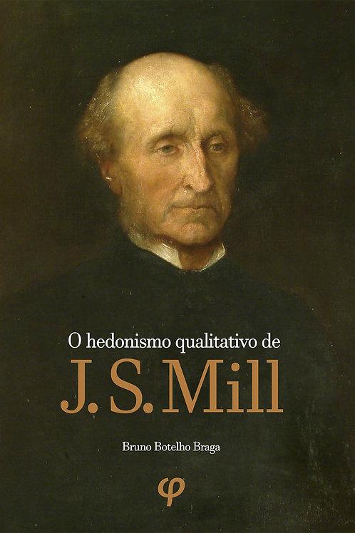 O hedonismo qualitativo de J. S. Mill - Bruno Botelho Braga