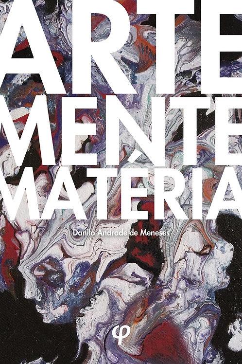 Arte, mente e matéria - Danilo Andrade de Meneses