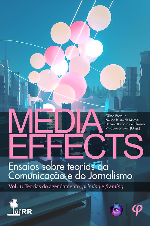 Media Effects: Vol. 1