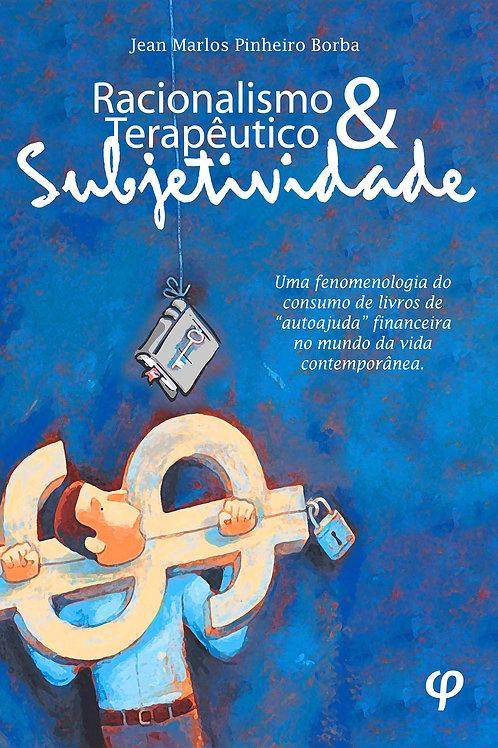 Racionalismo terapêutico e subjetividade