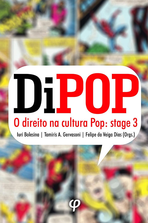DIPOP – O direito na cultura pop: stage 3