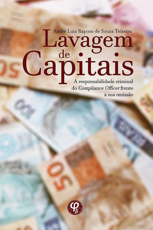 Lavagem de capitais - André Luiz Rapozo de Souza Teixeira