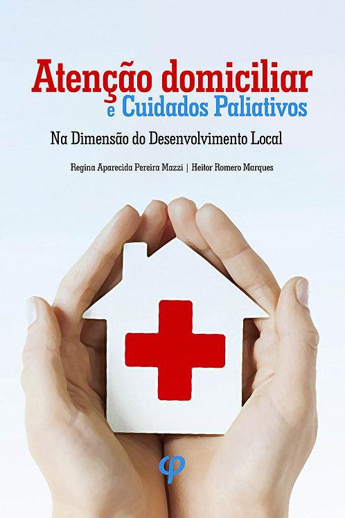 Atenção domiciliar e cuidados paliativos: na dimensão do desenvolvimento local -