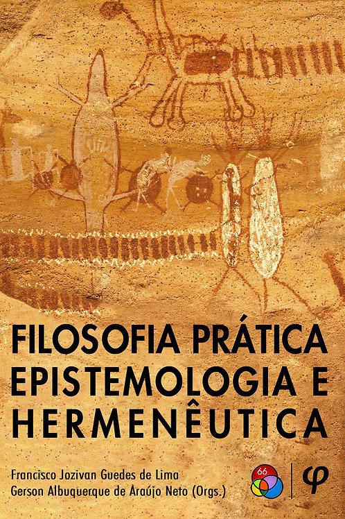 Filosofia prática, epistemologia e hermenêutica