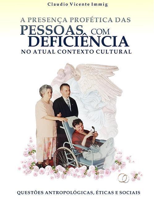 A presença profética das pessoas com deficiência no atual contexto cultural