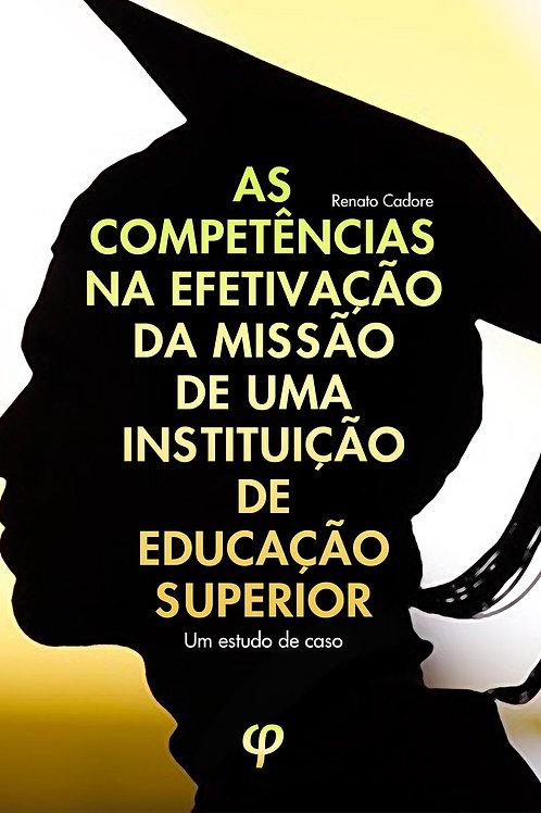 As competências na efetivação da missão de uma instituição de educação superior