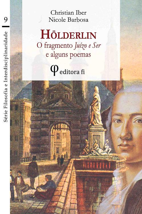 Hölderlin, o fragmento Juízo e Ser e alguns poemas
