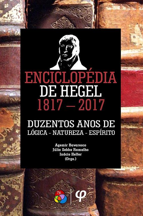 Enciclopédia de Hegel 1817–2017: 200 anos de Lógica-Natureza-Espírito