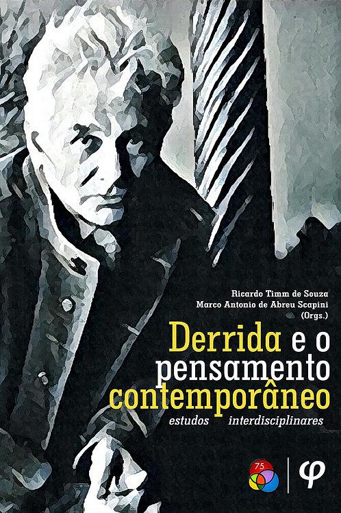 Derrida e o pensamento contemporâneo - estudos interdisciplinares