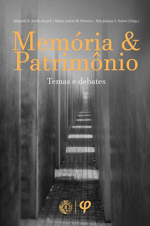 Memória e patrimônio: temas e debates