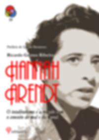 Hannah Arendt: o totalitarismo e a relação com o conceito do mal e da moral - Ricardo Gomes Ribeiro