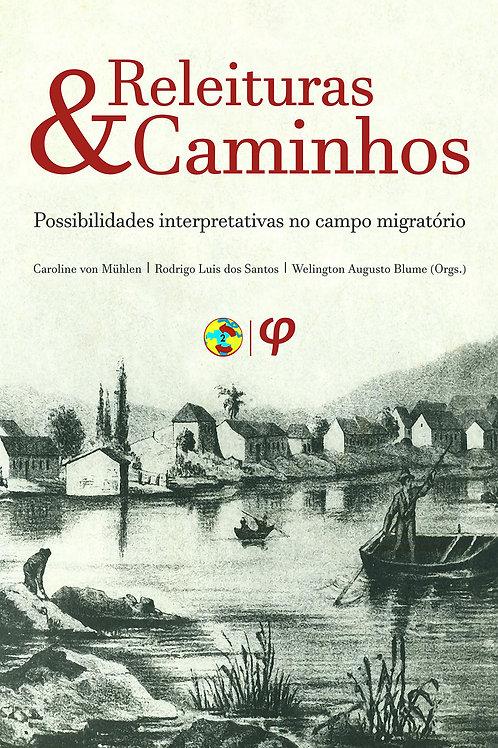 Releituras e Caminhos: possibilidades interpretativas no campo migratório