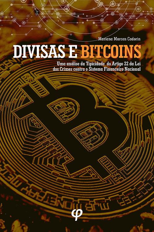 Divisas e Bitcoins: uma análise da tipicidade do artigo 22 da lei dos crimes con