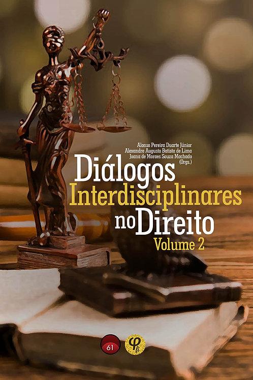 Diálogos interdisciplinares no direito: volume 2