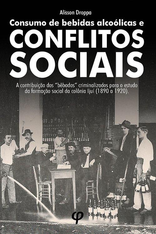 Consumo de bebidas alcoólicas e conflitos sociais - Alisson Droppa