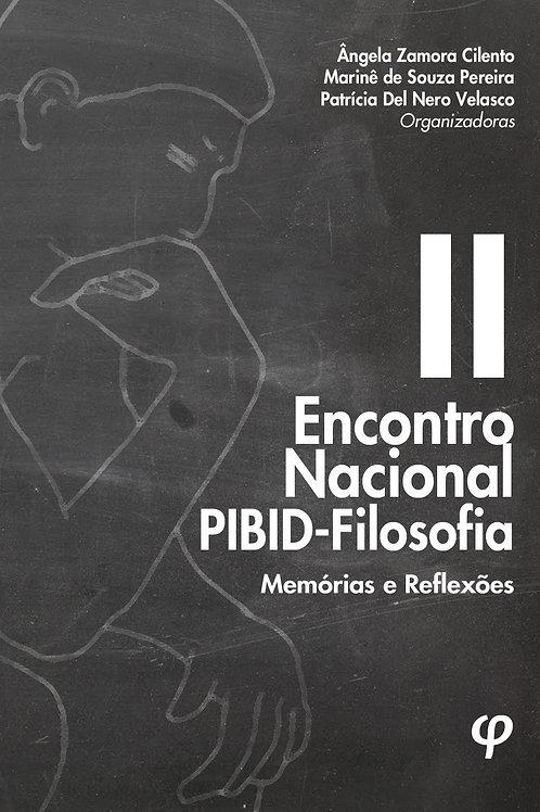 II Encontro Nacional PIBID-Filosofia: memórias e reflexões