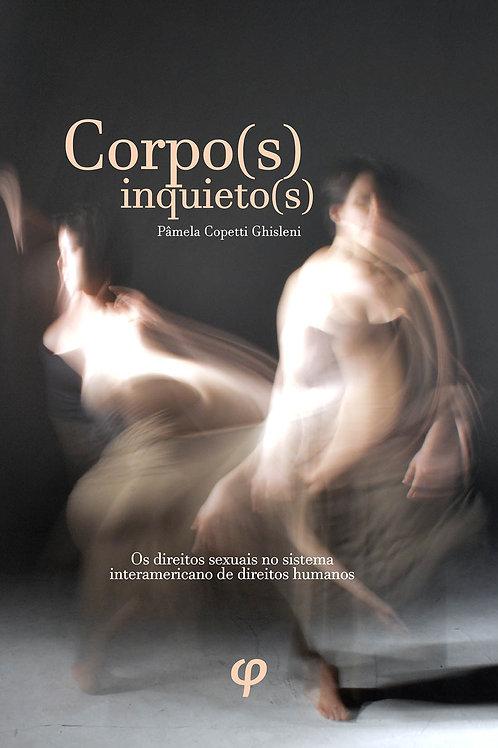 Corpo(s) inquieto(s): os direitos sexuais no sistema interamericano de direitos