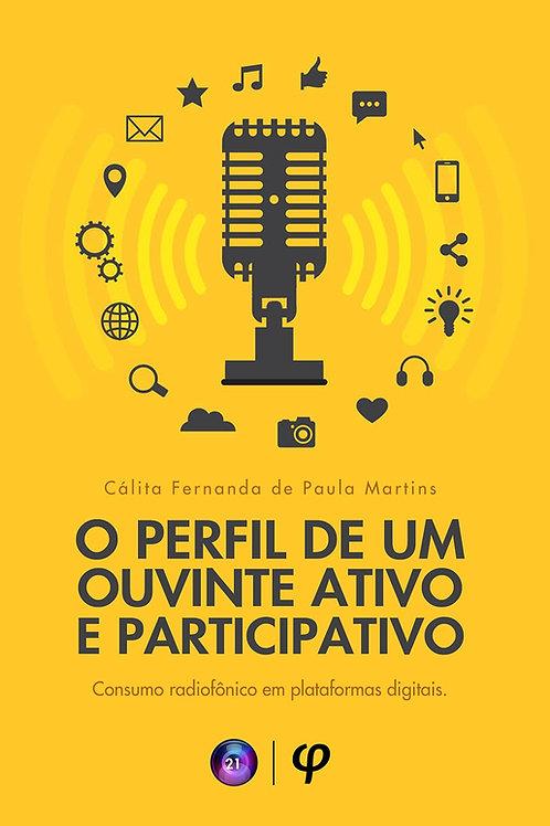 O perfil de um ouvinte ativo e participativo