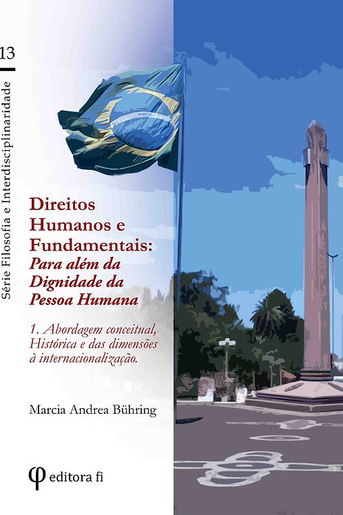Direitos Humanos e Fundamentais: volume 1
