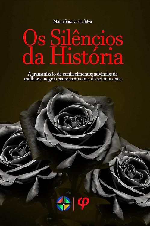Os Silêncios da História