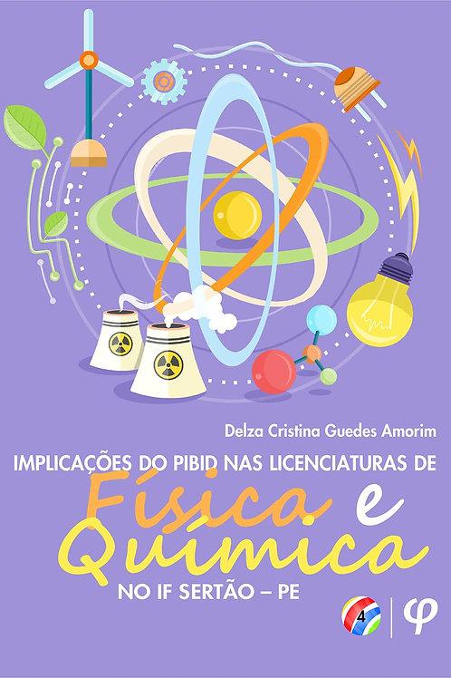 Implicações do PIBID nas licenciaturas de física e química no IF Sertão