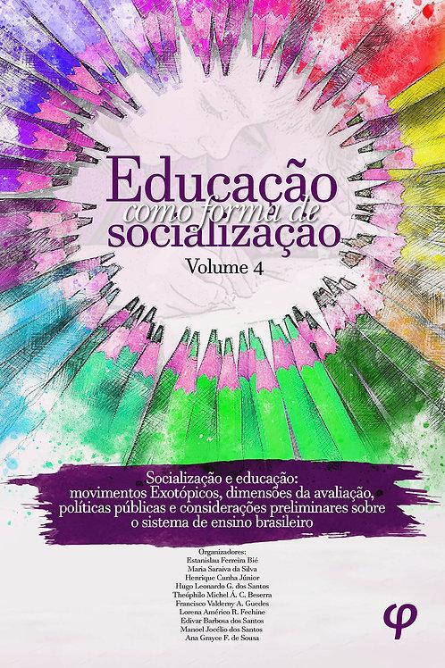 Educação como forma de socialização, volume 4