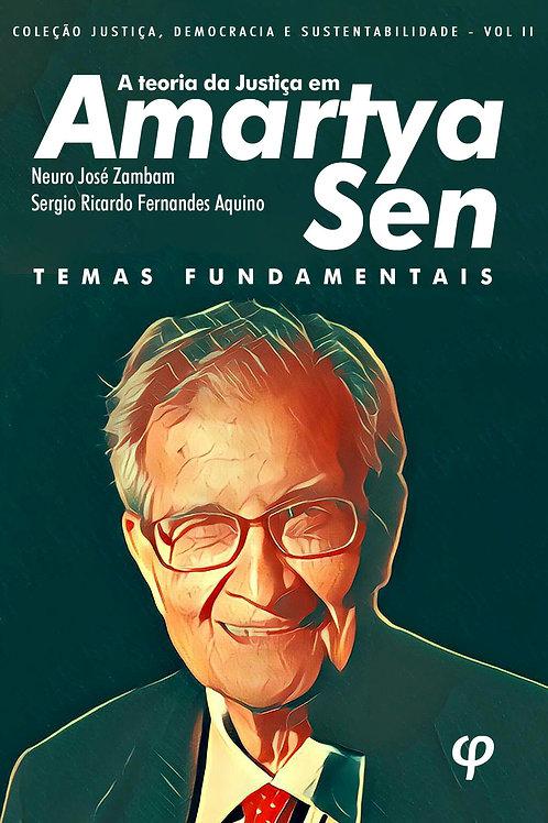 A teoria da justiça em Amartya Sen: temas fundamentais
