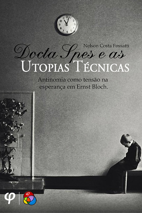 Docta Spes e as utopias técnicas
