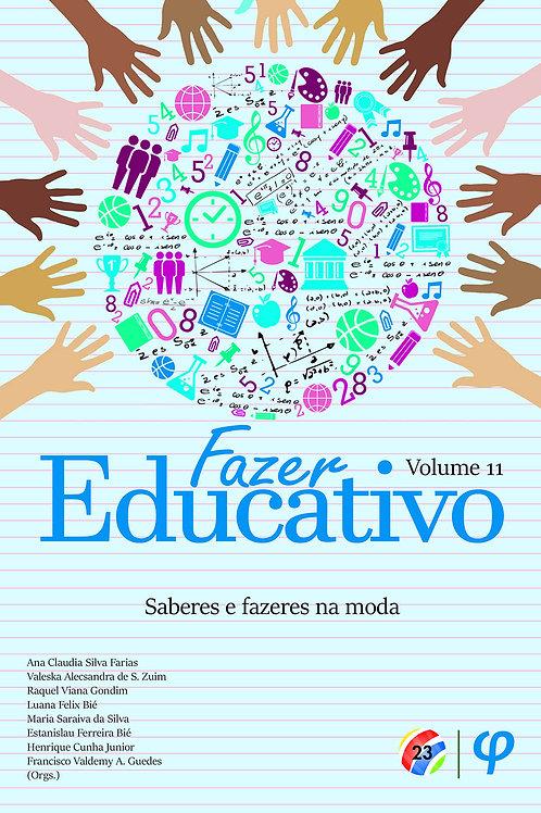 Fazer educativo, volume 11: saberes e fazeres na moda