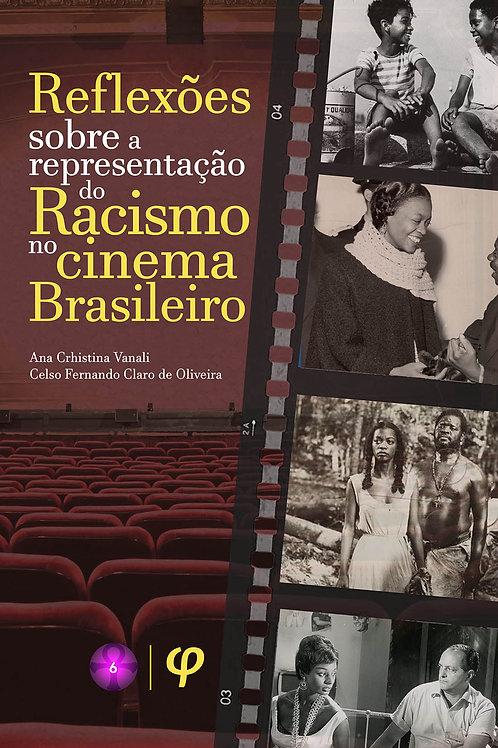 Reflexões sobre a representação do racismo no cinema brasileiro