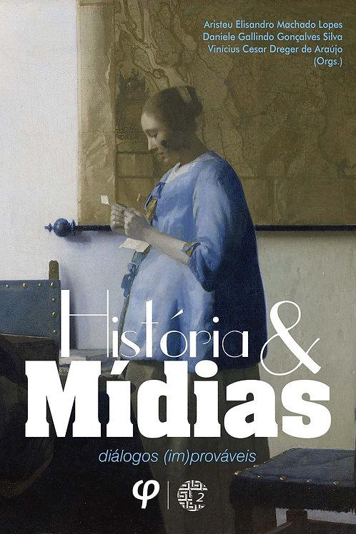 História e mídias- Aristeu Lopes, Daniele Silva, Vinícius de Araújo (Orgs.)