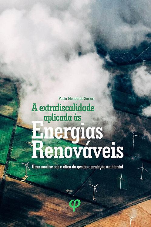 A extrafiscalidade aplicada às energias renováveis