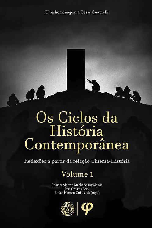 Os ciclos da história contemporânea, volume 1