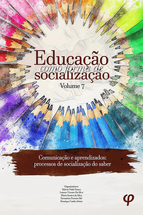 Educação Como Forma de Socialização - Volume 7