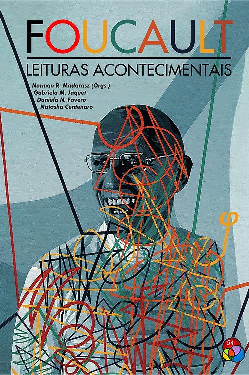 Foucault: leituras acontecimentais